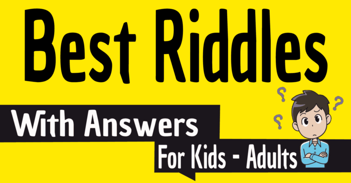 Best Riddles Ever With Answers For Kids And Adults