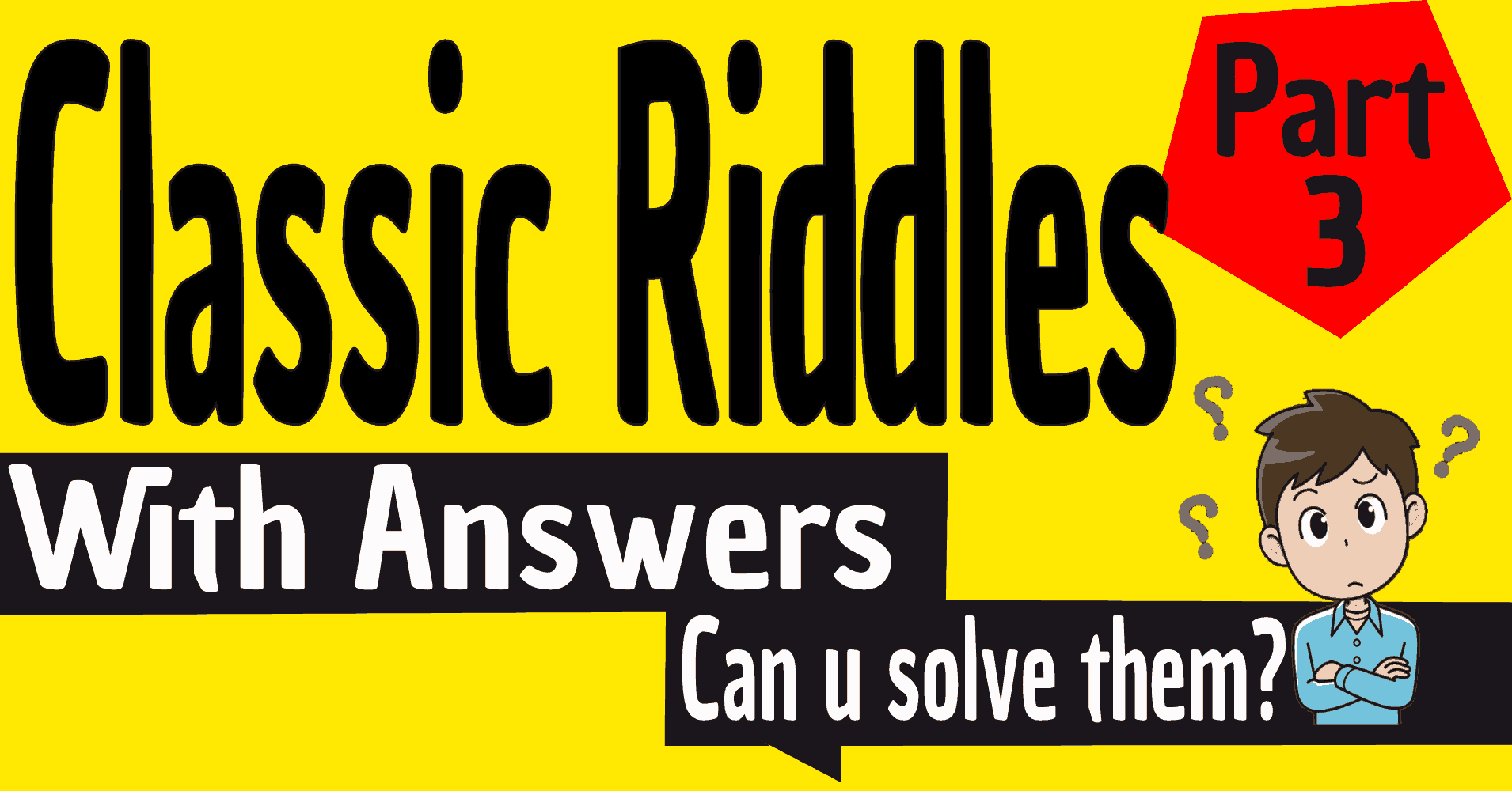 Classic Riddles With Answers