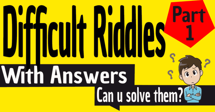Difficult Riddles With Answers