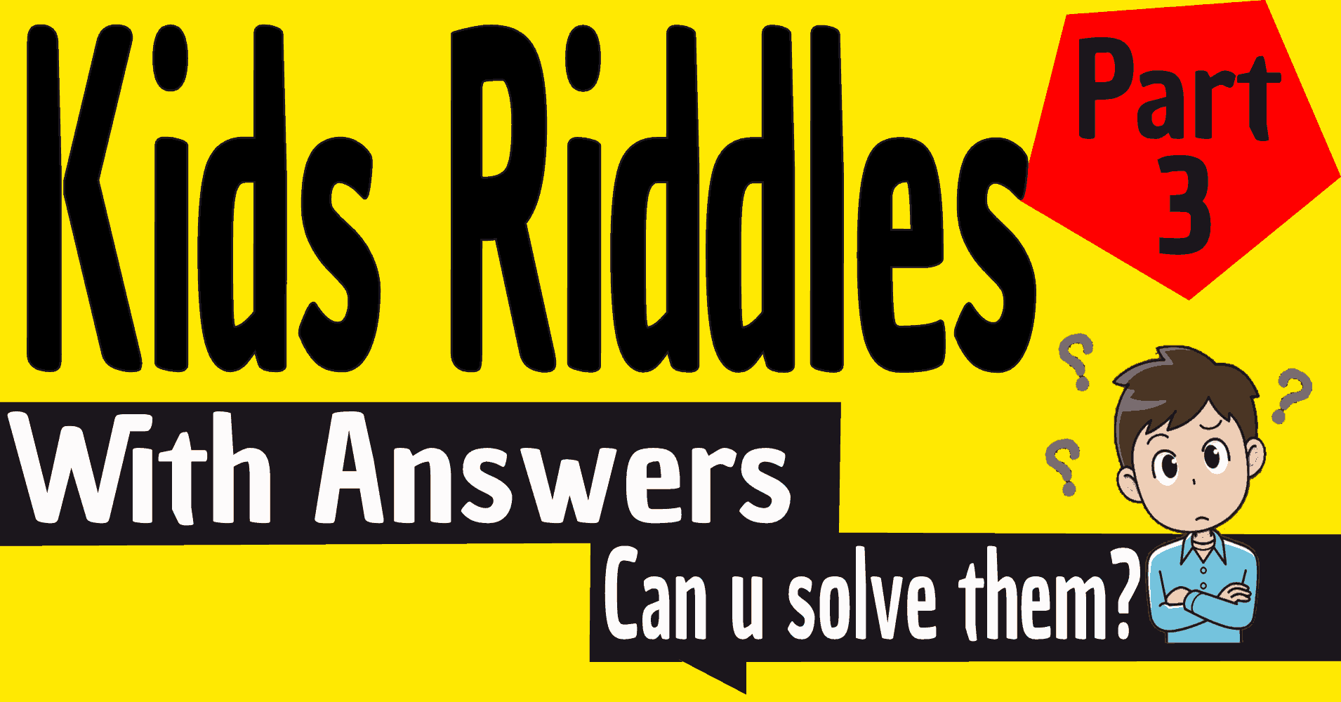 Kids Riddles With Answers