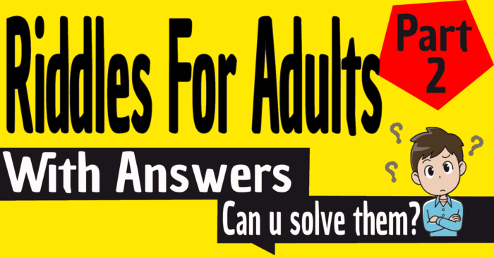 Riddles For Adults With Answers