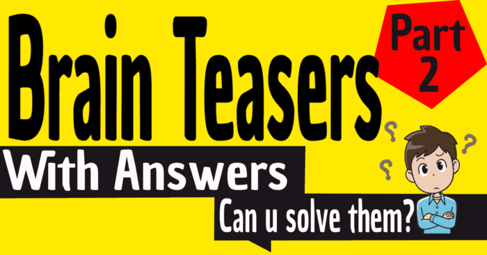 Brain Teaser With Answers For Kids And Adults