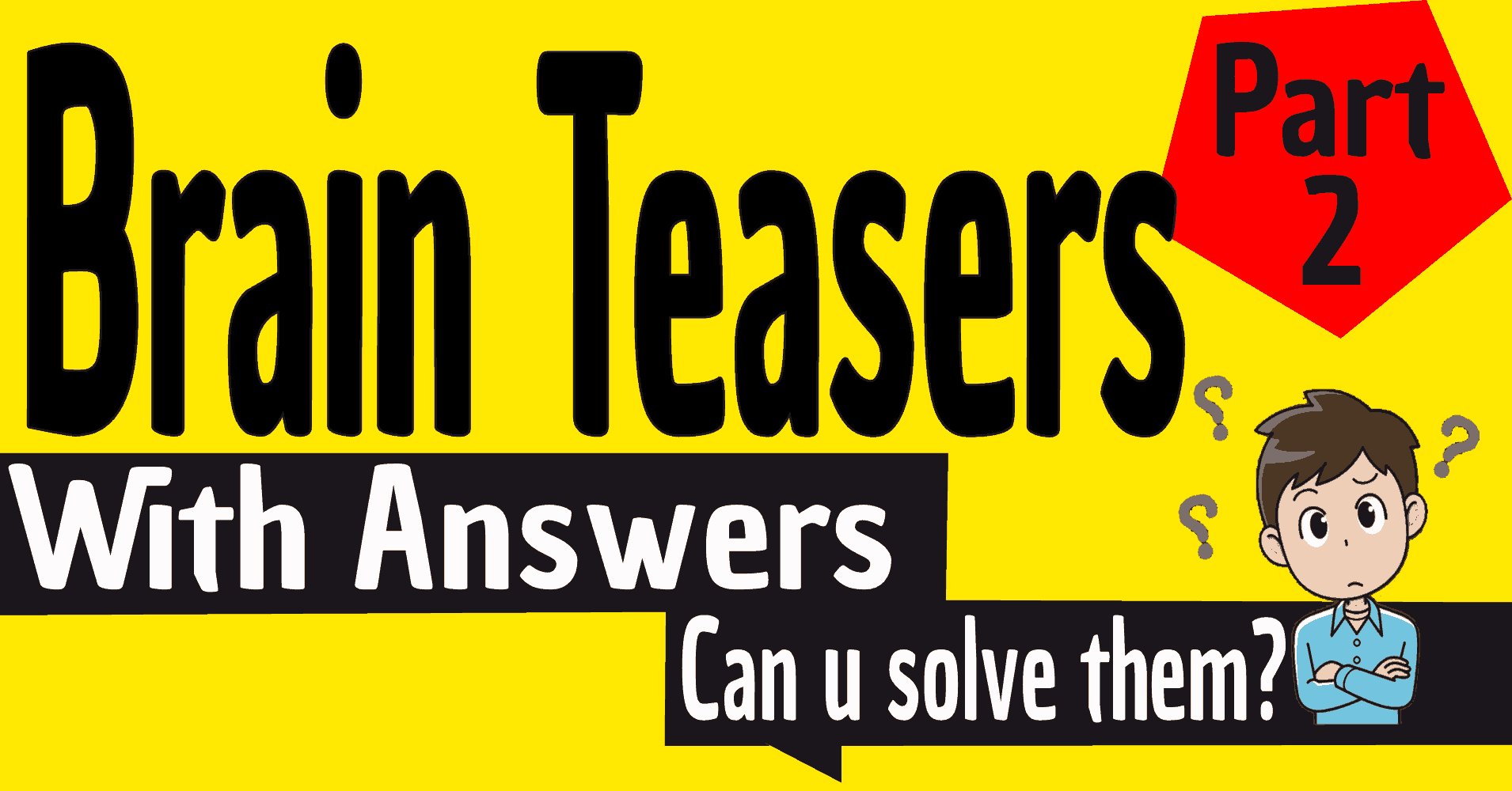 brain teasers with answers for kids and adults