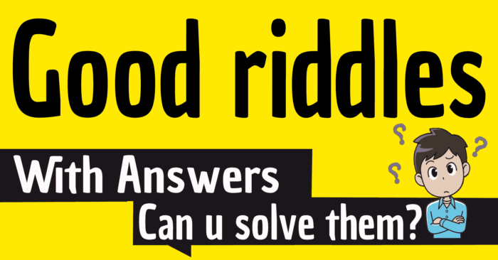 good riddles with answers