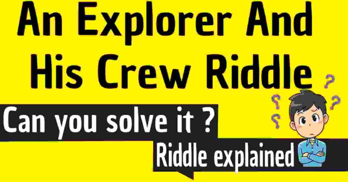 An Explorer And His Crew Riddle