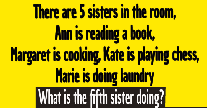 5 sisters in a room riddle answer