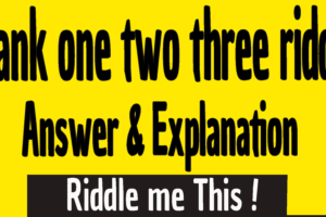 blank one two three riddle answer and explanation