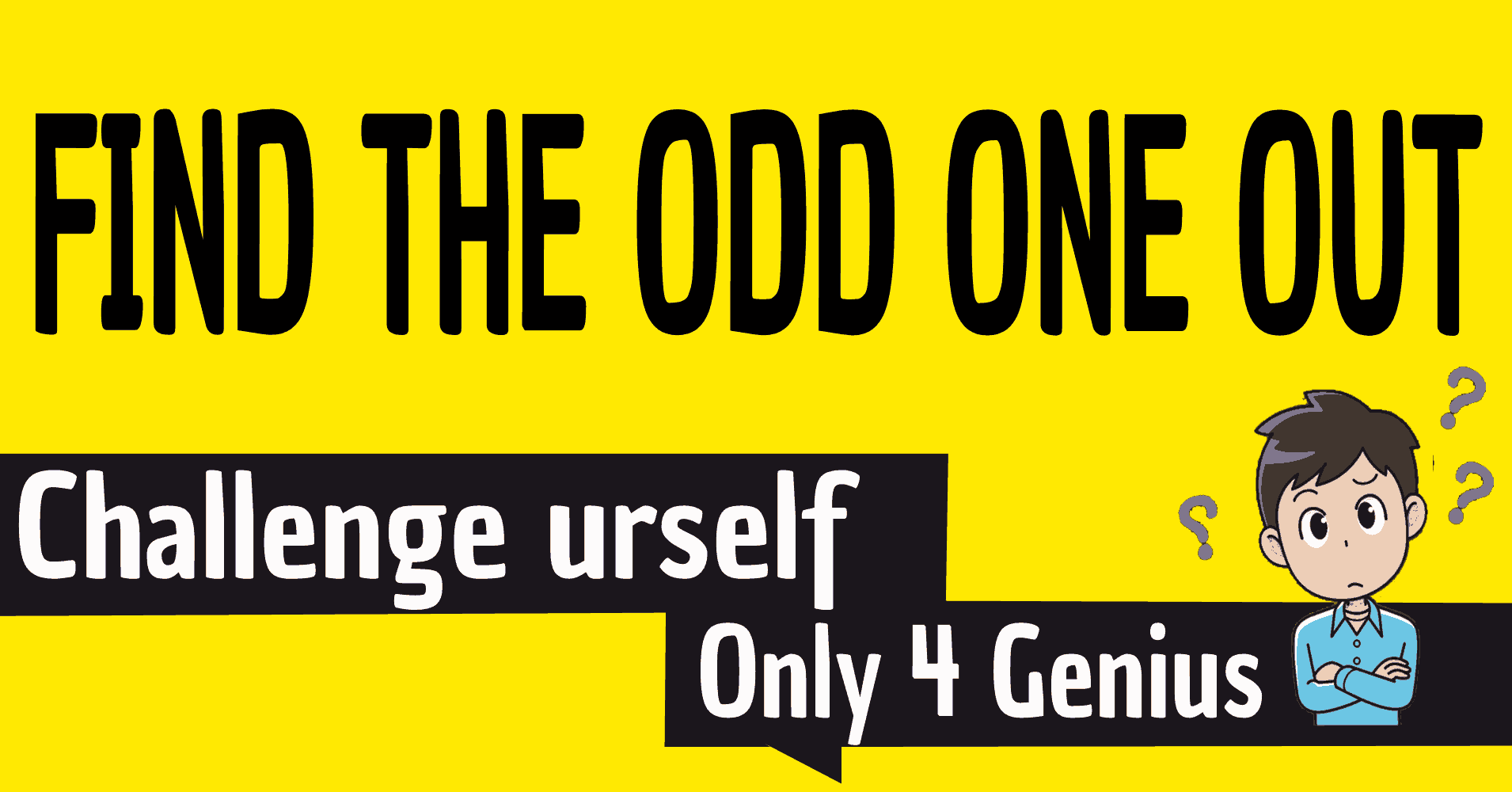 You Have An Extremely Sharp Brain If You Can Find The Odd One Out. Challenge Now!