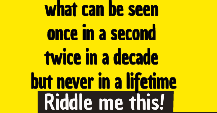 what can be seen once in a second twice in a decade but never in a lifetime riddles answer