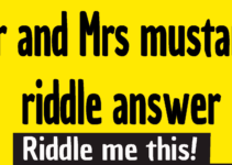 Mr and Mrs mustard riddle answer