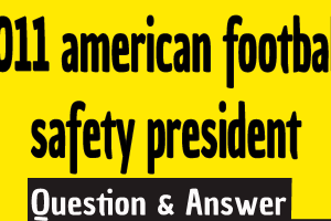2011 american football safety president , who was the president of the club that was established to promote safety in the game of American football?