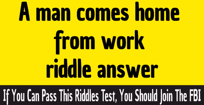 #A man comes home from work riddle answer #A man comes home from work and says honey i m home answer #A man comes home from work microwave riddle #Honey I'm home riddle answer #911 riddle #Riddle about microwave