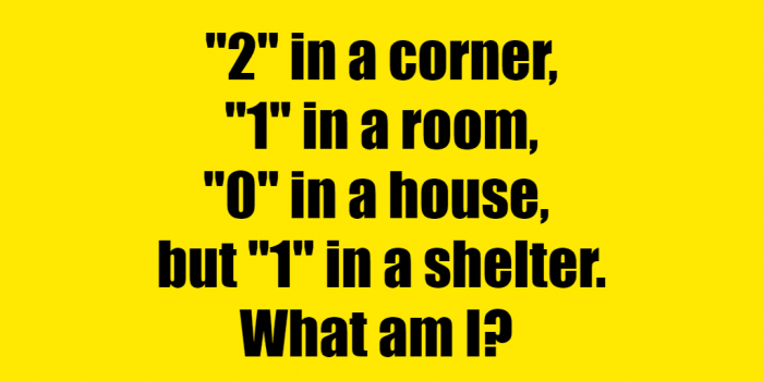 #2 In A Corner 1 In A Room zero in a house but one in a shelter riddle answer #2 In A Corner 1 In A Room riddle answer #2 in a corner 1 in a room 0 in a house but one in a shelter #2 in a corner 1 in a room 0 in a house but 1 in a shelter. what am i #2 in a corner 1 in a room 0 in a house but 1 in a shelter #2 in a corner 1 in a room 0 in a house