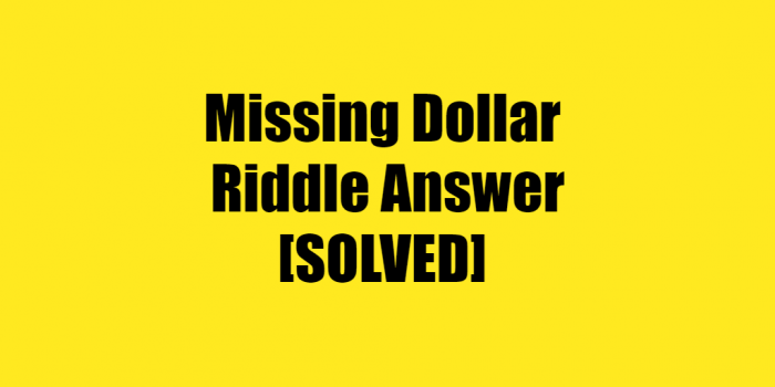 missing dollar riddle answer 97 hotel missing dollar riddle answer find the missing dollar riddle answer missing 2 dollar riddle answer missing two dollar riddle answer what's the answer to the missing dollar riddle what is the answer to the hotel riddle $30 dollar riddle answer missing dollar riddle explained where is the missing dollar riddle 100 disappearing 2 dollar riddle answer missing dollar riddle tiktok 3 guys go to a hotel riddle answer riddles like the missing dollar extra dollar riddle 50 missing 1 riddle