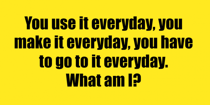 You Use It Everyday Riddle Answer